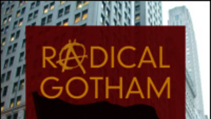Goyens: Radical Gotham. Anarchism in New York City, 2017