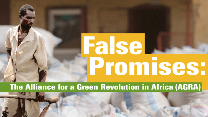 False Promises: The Alliance for a Green Revolution in Africa (AGRA)