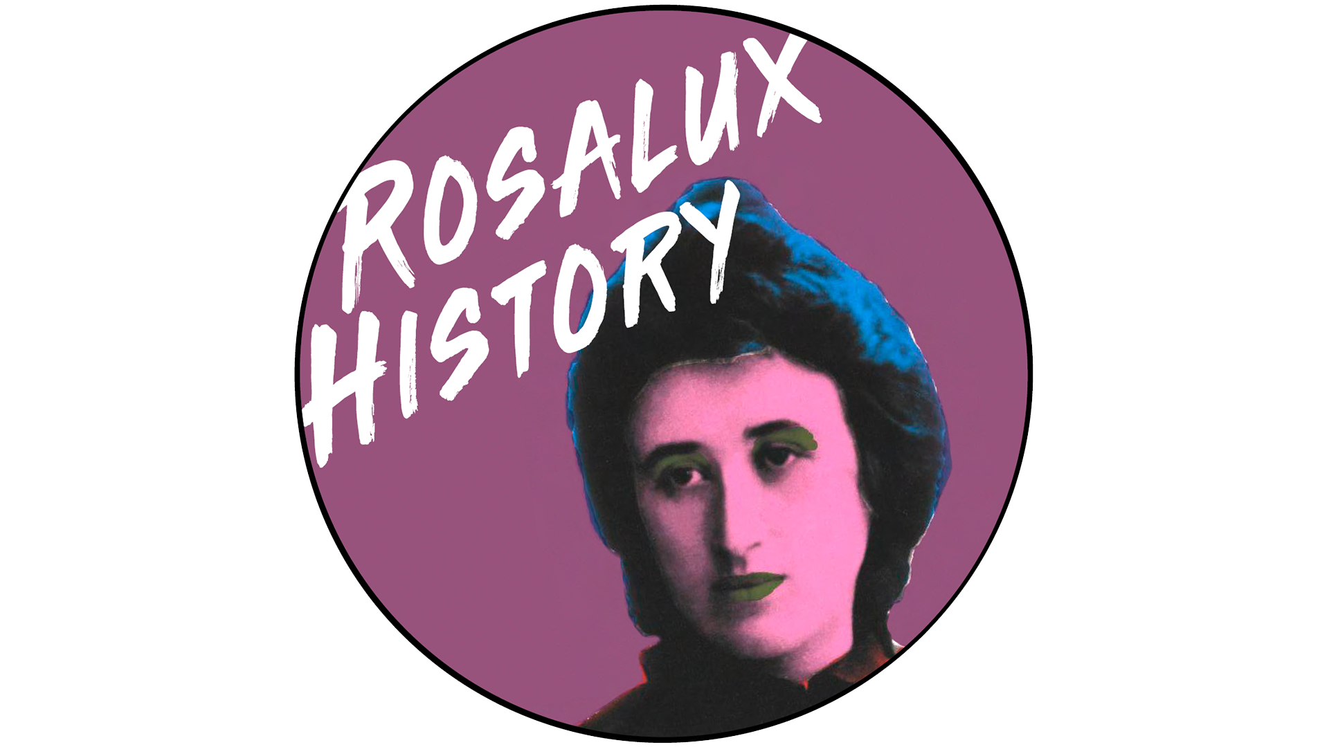 Rosalux History Podcast