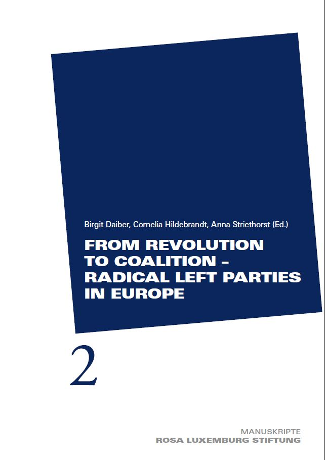 From Revolution to Coalition – Radical Left Parties in ...