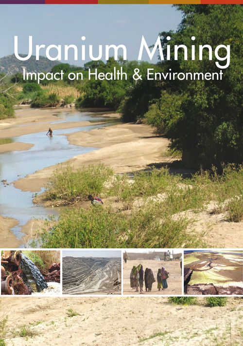 the effects of uranium mining on the environment Impact on health & environment study published by the rls east africa office.